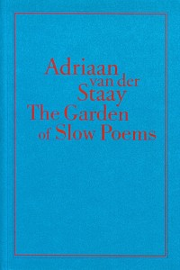 The Garden of Slow Poems